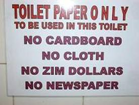 oilet Paper Only - No Zimbabwe Dollars